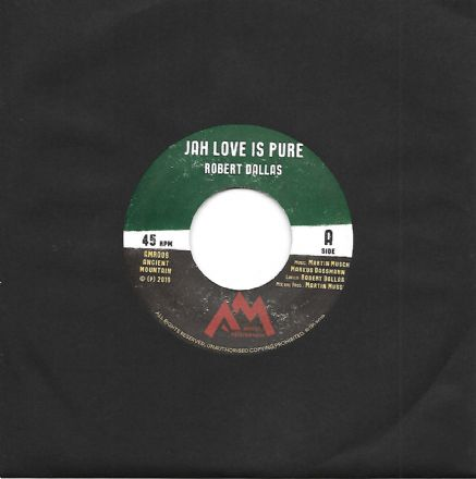 Robert Dallas - Jah Love Is Pure / Ancient Mountain - Pure Dub (Ancient Mountain Music) 7""